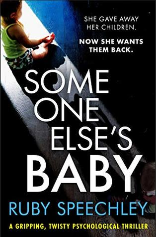 Someone Else's Baby by Ruby Speechley