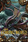The Coming World (Aalok Collins Book 2)