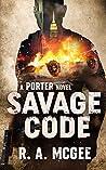Savage Code (Porter #4)