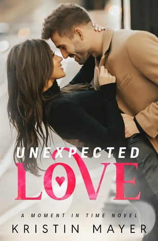 Unexpected Love (A Moment in Time)