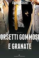 Orsetti gommosi e granate (THIRDS, #9.5)