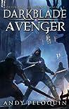 Darkblade Avenger: Defenders of Legend Omnibus 1 (Hero of Darkness, #1-3)