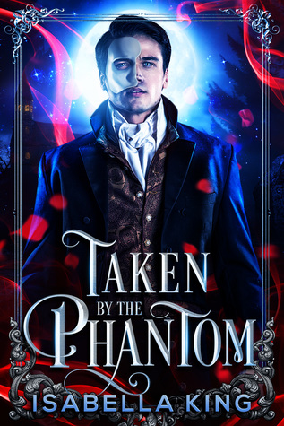 Taken by the Phantom (The Phantom of the Academy, #1)