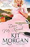 Dear Mr. Kincaid (Mail-Order Bride Ink, #9)