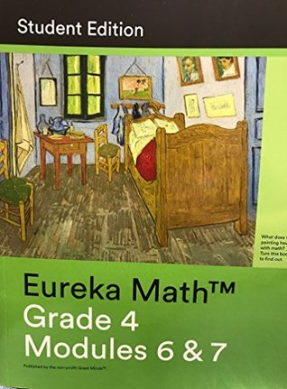 Eureka Math Grade 4 Modules 6&7 Student Edition by Tiah