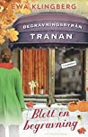 Blott en begravning (Begravningsbyrån Tranan, #2)