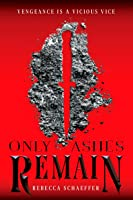 Only Ashes Remain (Market of Monsters #2)