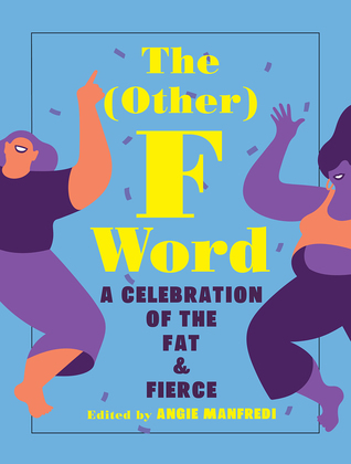 The Other F Word by Angie Manfredi