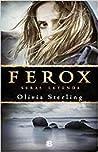 Ferox by Olivia Sterling