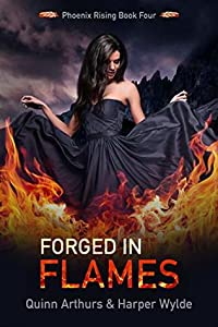 Forged in Flames (Phoenix Rising, #4)