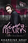 Dirty Hearts (Gangsters and Dolls, #1)