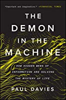 The Demon in the Machine: How Hidden Webs of Information Are Solving the Mystery of Life