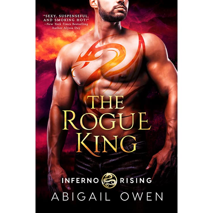 Smoke Got In My Eyes At Madisons Owen >> The Rogue King Inferno Rising 1 By Abigail Owen