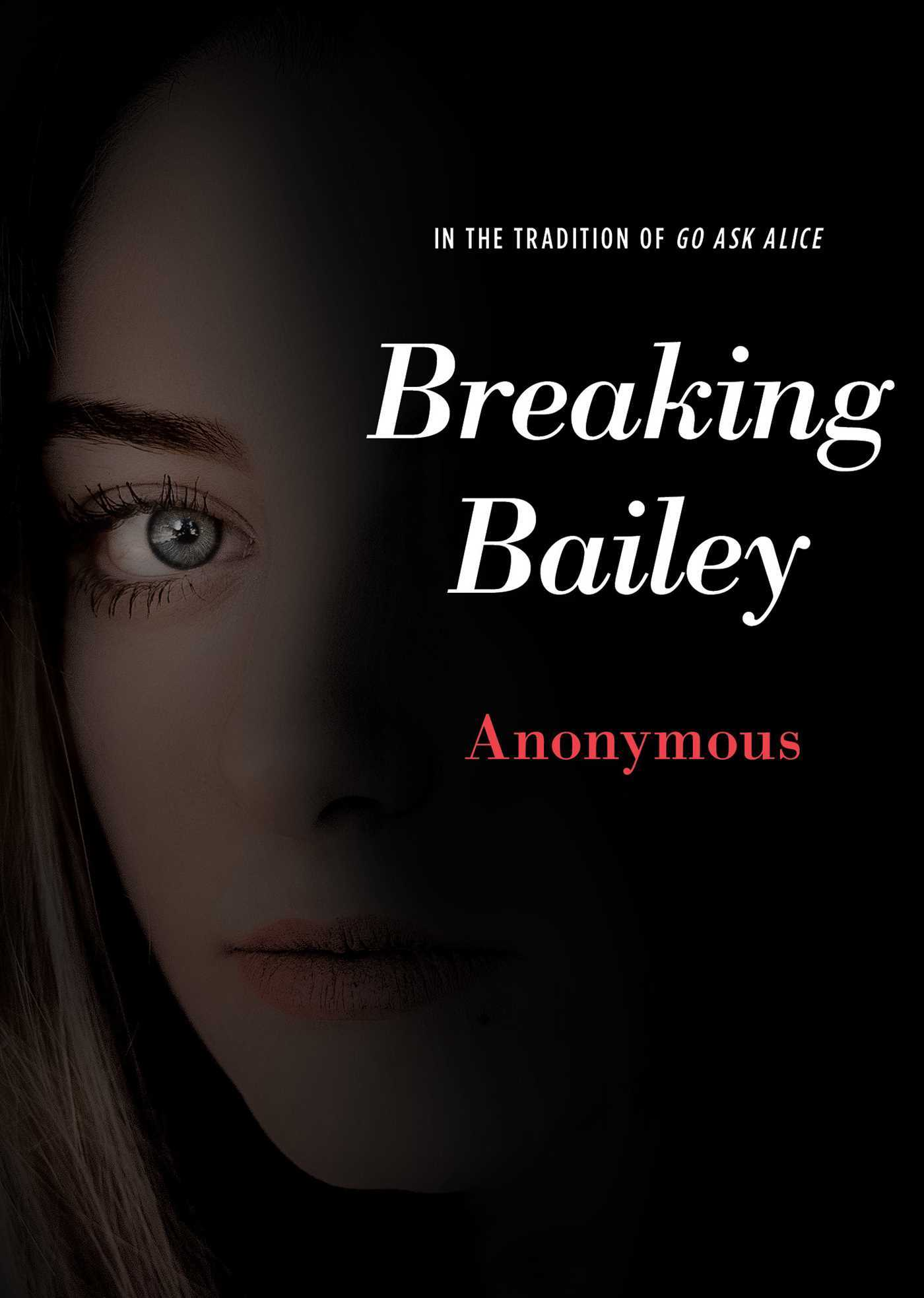 Breaking Bailey by Anonymous