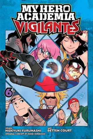 My Hero Academia Vigilantes Vol 6 By Hideyuki Furuhashi Images, Photos, Reviews