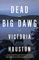 Dead Big Dawg (A Loon Lake Mystery #19)