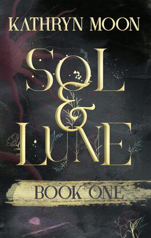 Sol & Lune (Sol & Lune #1)
