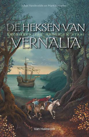 De heksen van Vernalia (Kronieken van amber en staal, #2)