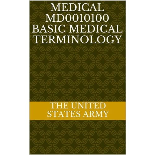 Medical MD0010100 Basic Medical Terminology by The United