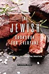 The Jewish Cookbook for Everyone: Jewish Meals Are A Cultural Tradition
