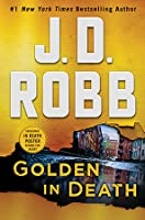 Golden in Death (An Eve Dallas Novel In Death, Book 50)