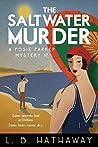 The Saltwater Murder (Posie Parker Mystery #7)