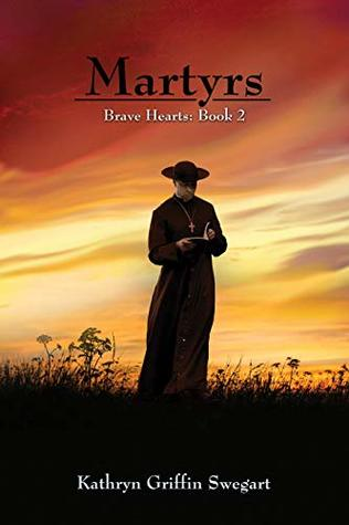 Martyrs (Brave Hearts Book 2)