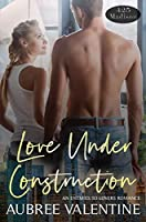 Love Under Construction (425 Madison Avenue Book 6)