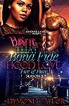 That Bona Fide Hood Love: Fire and Pure