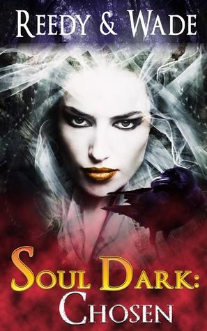 Soul Dark: Chosen  (Soul Dark #1)