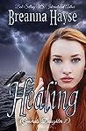 Healing (Generals' Daughter Book 7)