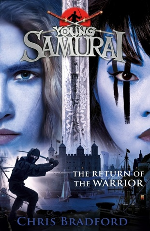 The Return of the Warrior (Young Samurai #9)