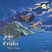 Jojo Meets Cristo