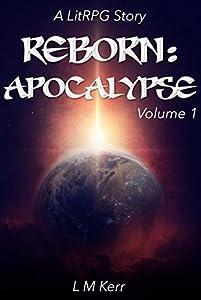 Reborn: Apocalypse Volume 1 (Reborn: Apocalypse, #1)