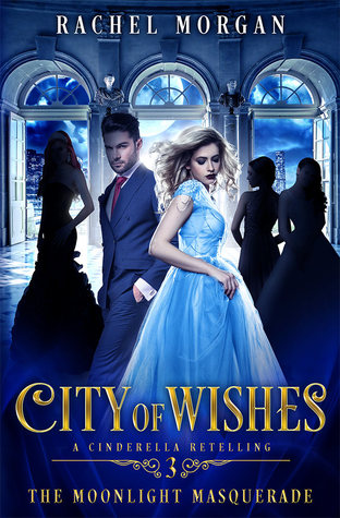 The Moonlight Masquerade (City of Wishes #3)