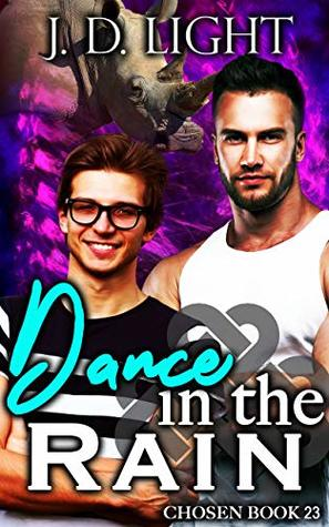 Dance in the Rain (Chosen #23)