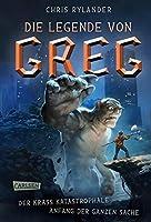 Der krass katastrophale Anfang der ganzen Sache (Die Legende von Greg #1)