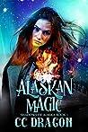 Alaskan Magic (Shadows of Alaska #1)