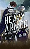 Heavy Armor (Killstreak, #2)