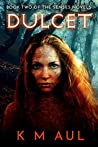 DULCET (Senses Novels, #2)