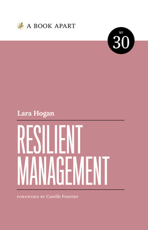 Resilient Management by Lara   Hogan