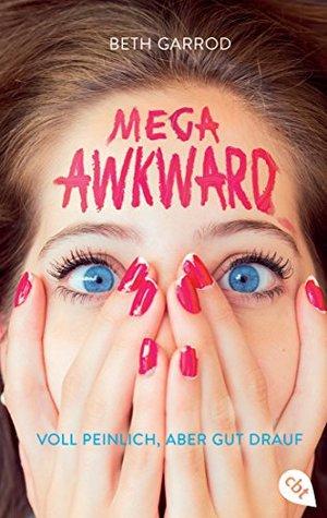 Super Awkward by Beth Garrod