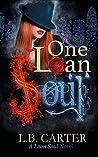 One Loan Soul (Loan Soul, #1)