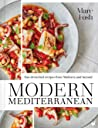 Modern Mediterranean - Sun-drenched recipes from Mallorca and beyond