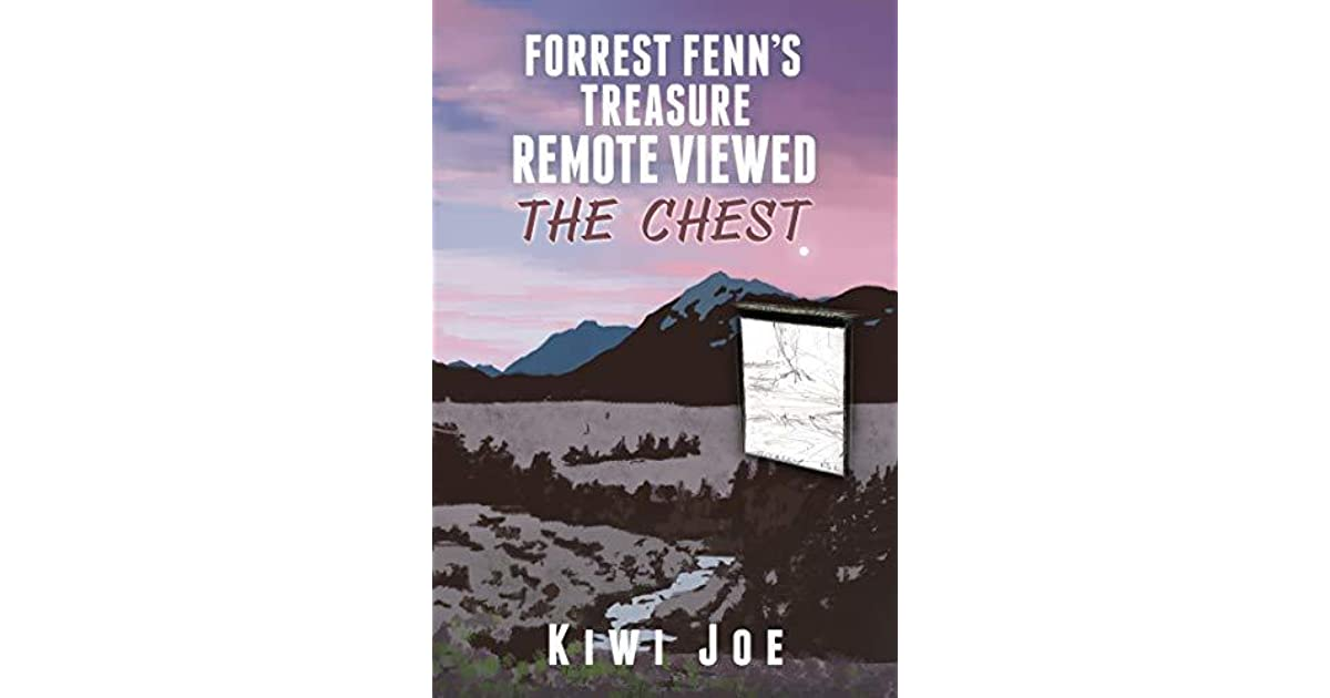 Forrest Fenn's Treasure Remote Viewed: The Chest by Kiwi Joe