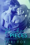 Broken Pieces (White Creek, #2)