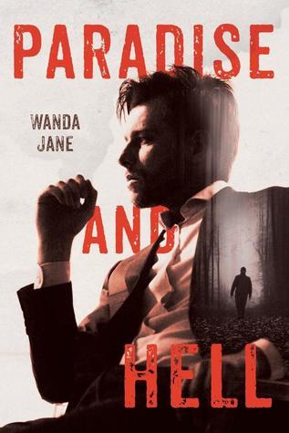 Paradise and Hell Wanda Jane