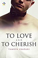 To Love and to Cherish (Enchanting Encounters Book 3)