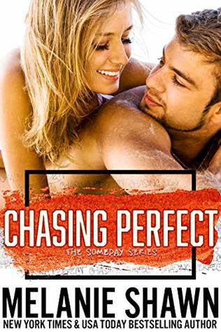 Chasing Perfect by Melanie Shawn