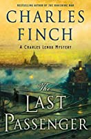 The Last Passenger: A Prequel to the Charles Lenox Series (Charles Lenox Mysteries Book 13)